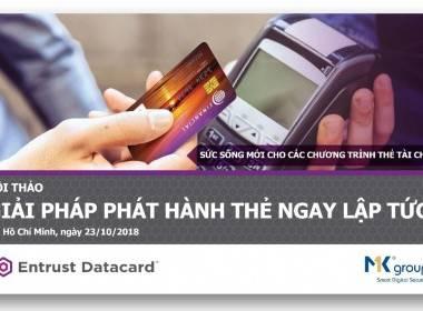 Hội thảo 'Phát hành thẻ ngay lập tức - Sức sống mới cho các chương trình thẻ tài chính' - MK