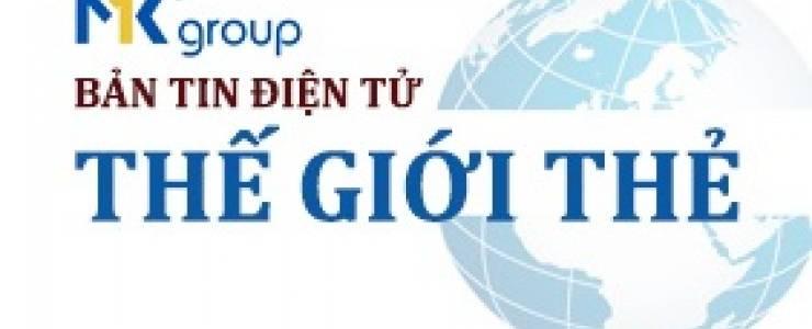 BẢN TIN THẾ GIỚI THẺ ĐIỆN TỬ MK GROUP SỐ 100 - THÁNG 2/2020 - MK
