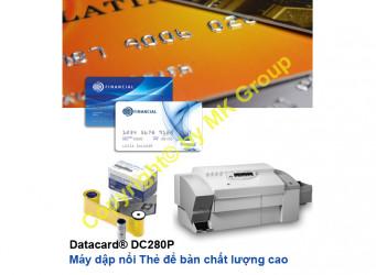MÁY IN CÁ THỂ HOÁ THẺ DATACARD® DC280P - MK