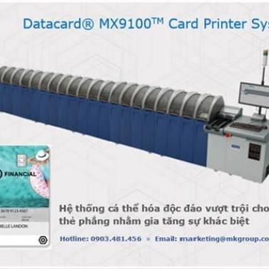 HỆ THỐNG DATACARD® MX9100 - MK