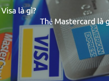 Thẻ Visa là gì? Thẻ Mastercard là gì? - MK