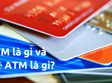 Hệ thống ATM là gì? Và thẻ ATM là gì? - MK
